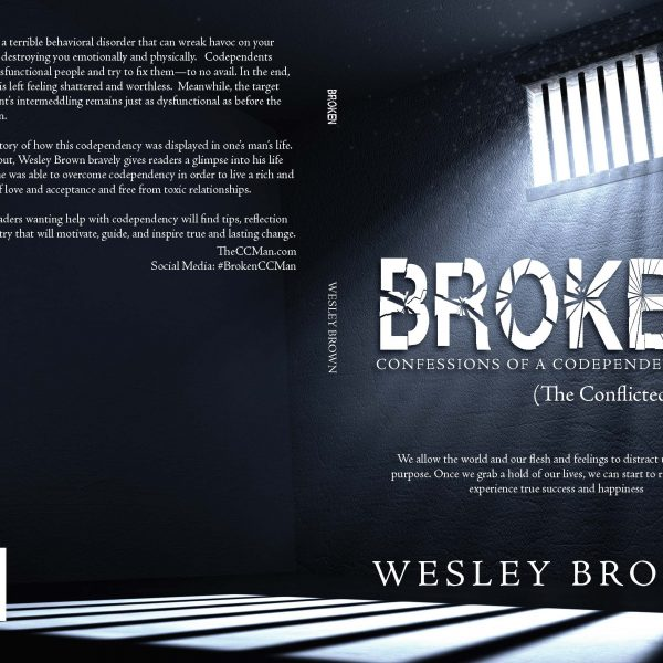 Broken, Confessions, Codependent, Codependency, self-help, behavioral, disorder, dysfunction, Man
