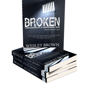 Broken: Confessions of a Codependent Man